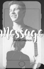 Message || Shawn Mendes  by DarkKumamon