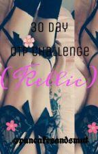 30 Day OTP Challenge (Kellic) (18+) by pancakesandsmut