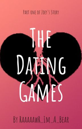 The Dating Games by RaaaaawR_Im_A_Bear