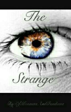 The Strange  by OfMonstersAndFandoms