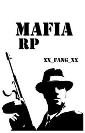 Mafia RP by xX_Fang_Xx