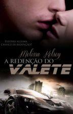 (EM BREVE) A Redenção do Valete - Trilogia Kaster Brothers - Livro III by MelissaKelsey