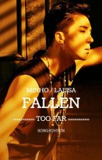 #TooFar1 - Fallen Too Far «Lisa & Mino» by SongSohyun
