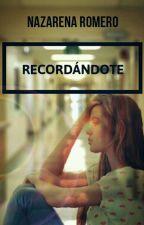 Recordandote by Daiianitah