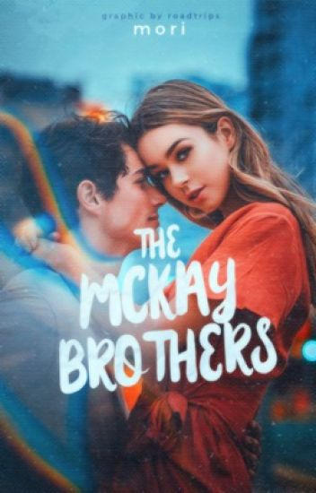 The McKay Brothers [ ON HOLD ]