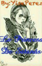 La Princesa de Satanás  by YisePerez