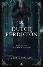 Dulce Perdición © by JessR17