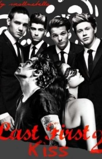 Last First Kiss 2: Through The Dark (1D/Harry Styles Fanfiction)