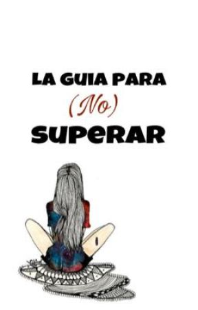 La guia para (no) superar by MrsSalvatore2