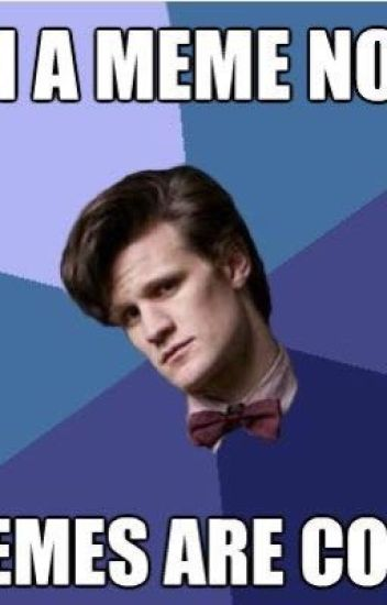 Funny Memes For Doctors : Funny doctor who memes the living meme wattpad
