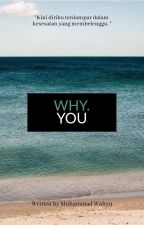 WHY.YOU by mwahyun