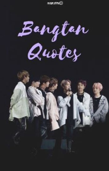 bts quotes lyrics˚✩ mysmolbaby wattpad