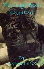 The Jungle Book: Midnight roars by moonwatcher300