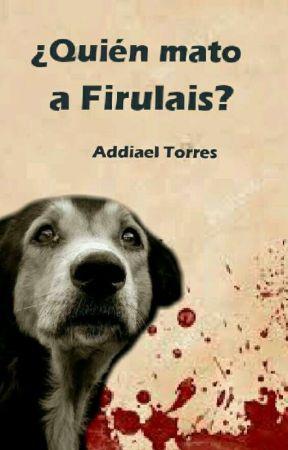 ¿Quién mato a Firulais? (WATTYS 2017) - Capítulo 2 ...