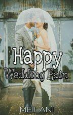 Happy Wedding Rain by SJK858