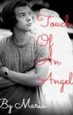Touch Of An Angel (Harry Styles) -pausa- by MiNi2022