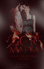 Zor Mafya-İmkansız Aşklar Serisi #Wattys2017 by caglayan-09