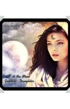 I'm The Moon Goddess' Daughter by Awesome_2125