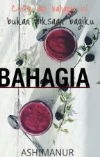 Bahagia by AshimaNur