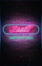 Fault ✎ by colourthestars-