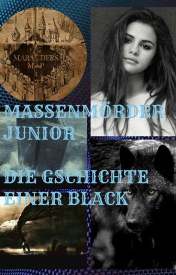 Massenmörder Junior-Die Geschichte einer Black/ Harry Potter ff