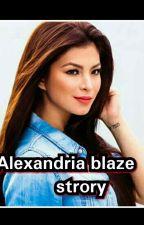 Alexandria blaze story by SagaJhanhetsky