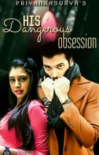 Manan ff His dangerous obsession (Completed) by Priyankasurya