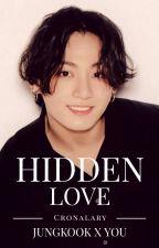 Hidden Love (Jungkook x You) by Yukimaru4869