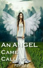 An ANGEL Came Calling  by penielic