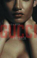 Gucci; PAYBACK by theurbanguru
