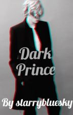 Dark Prince WATTYS 2018 by StarryBlueSky