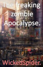 The freaking zombie apocalypse. (Boyxboy) by WickedSpider