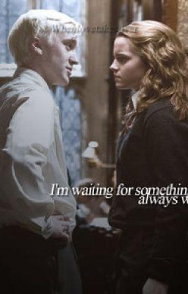 I'm waiting  Dramione
