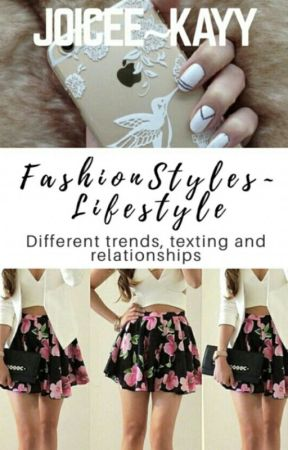 Fashion styles ~Lifestyle  by Joicee_Kayy