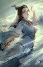 Nữ phụ tu tiên chi lộ - Nghịch thiên sửa mệnh by Lanhnguyettientu