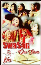 Short Stories Of SwaSan by Ishaaa_505