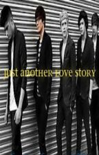 Just Another Love Story(The Sequel) by xDanasaurous_Rexx