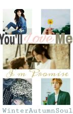 You'll Love Me!I'm Promise(baekhyunfanfiction) by WinterAutumnSoul