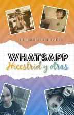 WhatsApp Hiccstrid y otras by InstrumensLovees