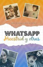 WhatsApp Hiccstrid y otras by InstrumensLovees