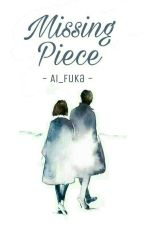 Missing Piece by Ai_Fuka