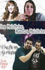 Una Maldicion,Nuestra Maldicion(Exoboss) by Yara_89