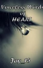Voiceless words of HEART by Jay_15