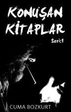 Konuşan Kitaplar - Seri:1 by CumaBozkurt91