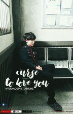 Curse To Love You by miunachu