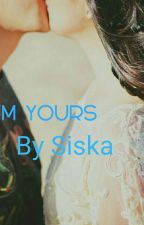 I'm yours by siskalu