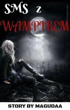 SMS z wampirem by Magudaa