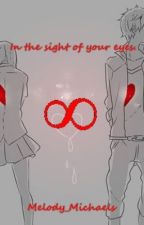 In the sight of your eyes. (Marianas trench Fanfic) by LisaWHolmes