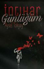 İntihar Günlüğüm  by AyselTokyay