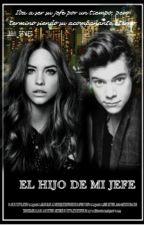 EL HIJO DE MI JEFE |Harry Styles| *EDITANDO* by Reebbeeccaaysam